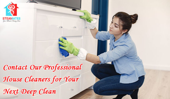 Contact Our Professional House Cleaners for Your Next Deep Clean