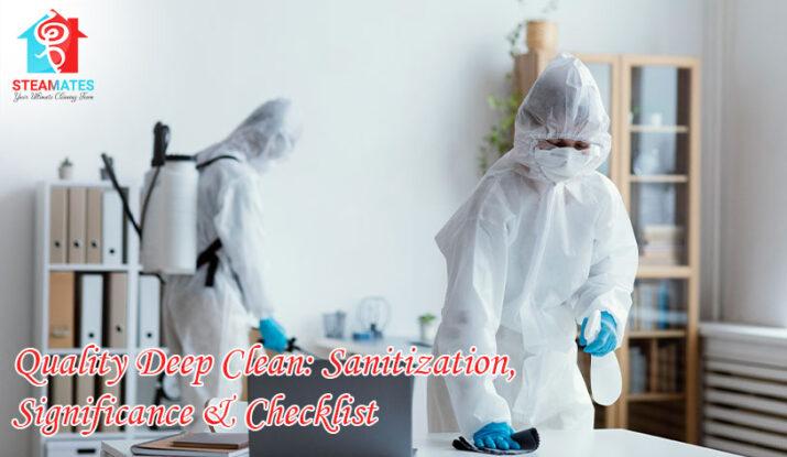 Quality-Deep-Clean-Sanitization-Significance-&-Checklist