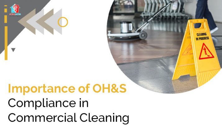 Importance of OH&S Compliance in Commercial Cleaning